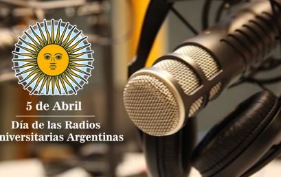 """Aprobación del 5 de abril como """"Día de las Radios Universitarias Argentinas"""""""