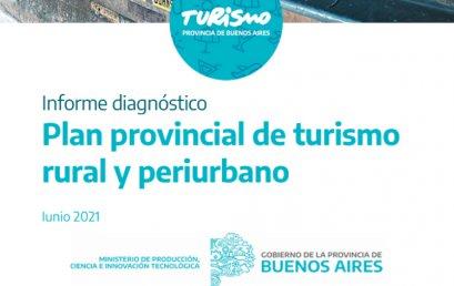 Informe Diagnóstico del Plan Provincial de Turismo Rural y Periurbano de PBA